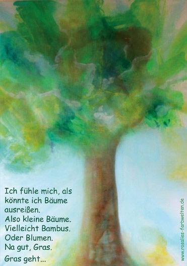 Nr. 4 | Ich fühle mich als könnte ich Bäume ausreissen...