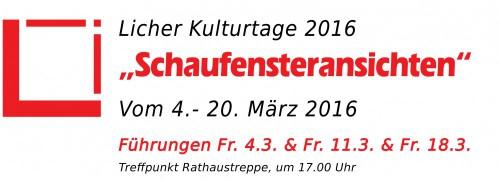 """Licher Kulturtage 2016 """"Schaufensteransichten"""""""